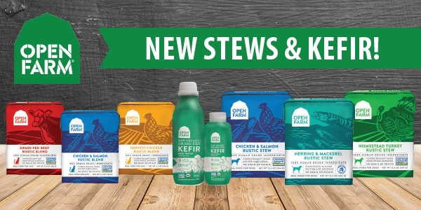 New from Open Farm: Rustic Stews & Kefir